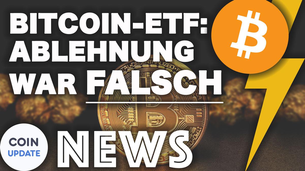 Bitcoin-ETF-Ablehnung-war-falsch-min