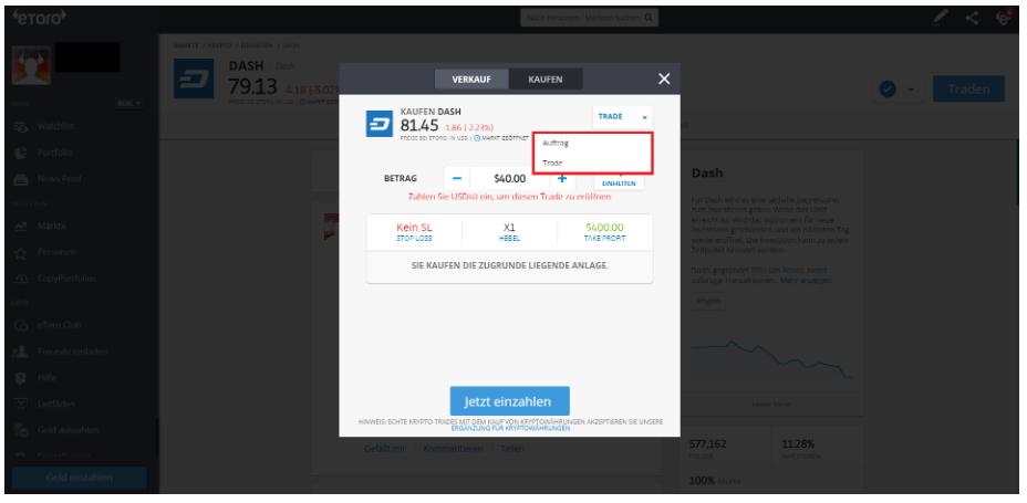 Dash kaufen bei eToro Auftrag beziehungsweise Trade platzieren