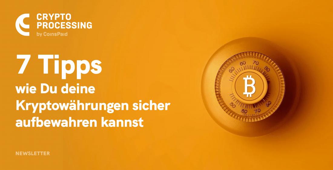 7 Tipps wie due deine Kryptowährung vor Hackern schützen kannst - coin-update
